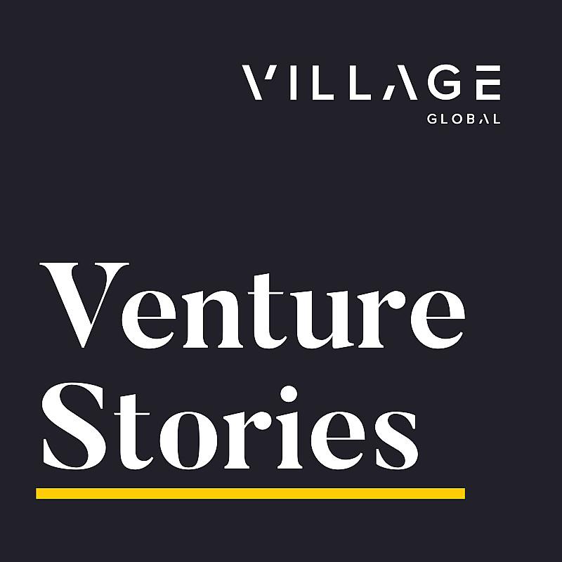 Village Global's Venture Stories