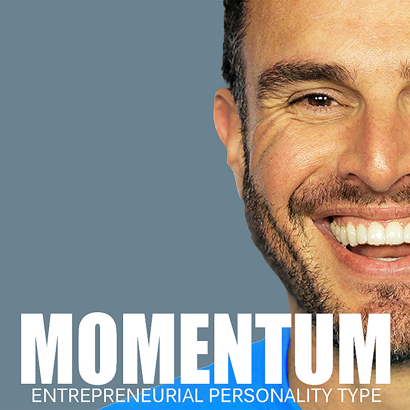 Momentum for the Entrepreneurial Personality Type (EPT)