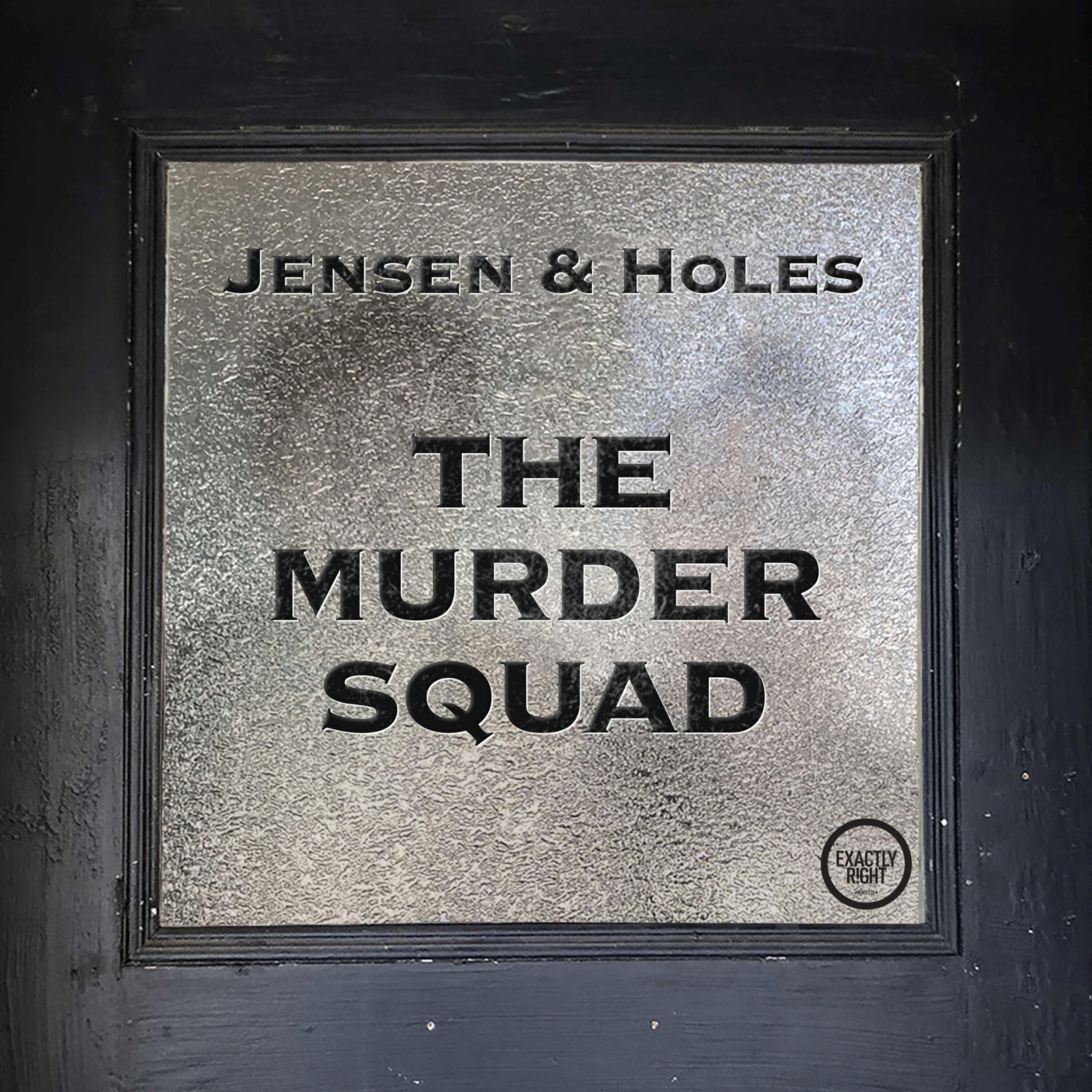 Jensen and Holes: The Murder Squad