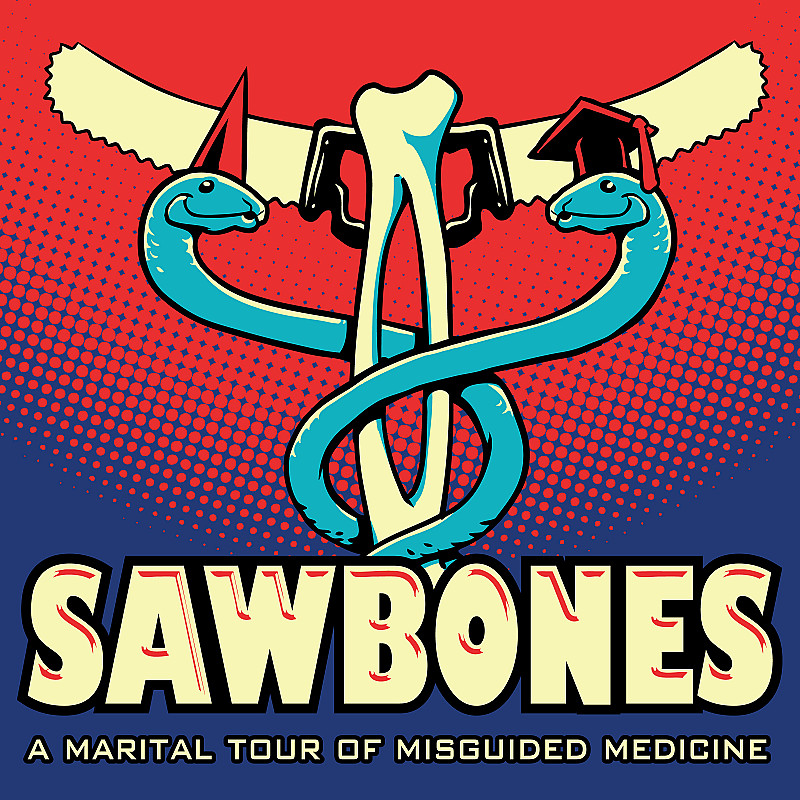 Sawbones: A Marital Tour of Misguided Medicine